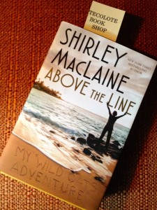 Shirley MacLaine's latest book is Above The Line: My Wild Oats Adventure.